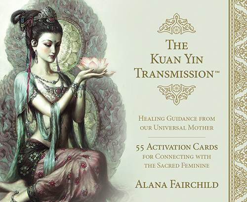 Remove term: The Kuan Yin Transmission™ Activation Cards The Kuan Yin Transmission™ Activation Cards